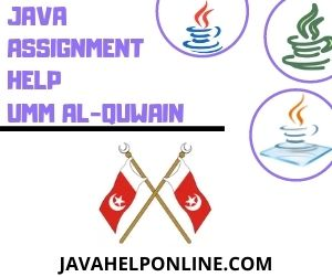 Java Assignment Help Umm Al-Quwain