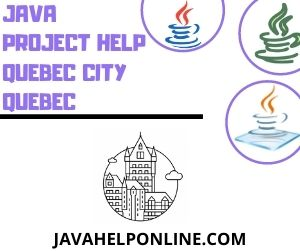 Java Project Help Quebec City Quebec