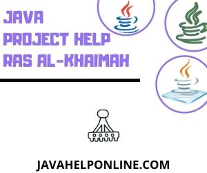 Java Project Help Ras Al-Khaimah
