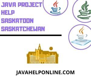 Java Project Help Saskatoon Saskatchewan