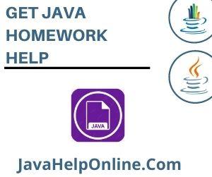 Get Java Homework Help