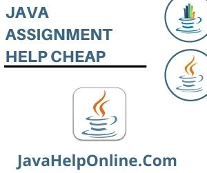 Java Assignment Help Cheap
